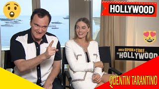 "MARGOT ROBBIE & QUENTIN TARANTINO   ""Once Upon A Time In Hollywood"""