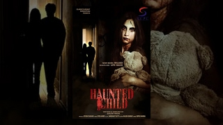 Haunted Child L 2016 Bollywood Horror Hindi Full Movie HD L Piyu Chouhan Varun Pankaj Berry