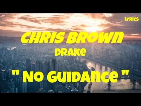 Chris Brown No Guidance Lyrics Ft Drake Indigo Season