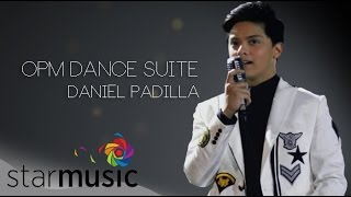 ABS-CBN PHILHARMONIC ORCHESTRA and DANIEL PADILLA - OPM Dance Suite