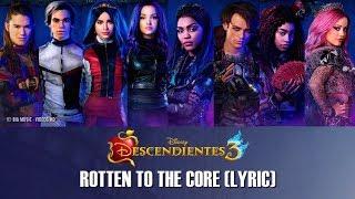 Descendientes 3 - Rotten To The Core (Lyric) I D3 Remix