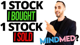 What Is The One Stock I Bought Today? Plus One Stock I Sold (Big Mindmed Update)