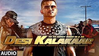 Gambar cover Desi Kalakaar Full AUDIO Song | Yo Yo Honey Singh | Desi Kalakaar, Honey Singh New Songs 2014