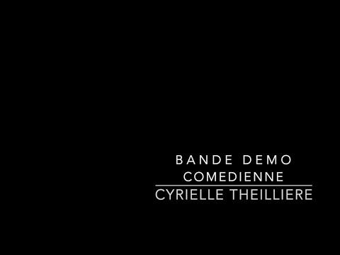 Bande démo Comédienne, Cyrielle THEILLIERE