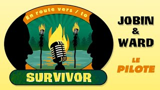 En route vers Survivor! (Essai pilote d'un podcast bilingue) avec Mike Ward et Jean-Thomas Jobin