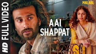 Full Song: Aai Shappat   Malaal   Sharmin Segal   Meezaan