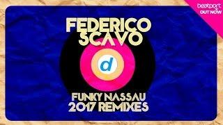 Federico Scavo   Funky Nassau (Alex Guesta Remix)