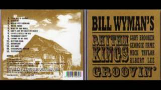 Bill Wyman & The Rhythm Kings - Groovin