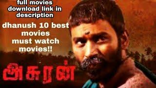 Dhanush top 10 best movies in tamil !! Must watch movies!! Asuran to VIP