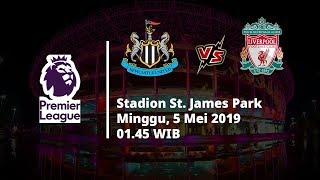 Live Streaming dan Jadwal Newcastle vs Liverpool, Via MAXStream beIN Sport