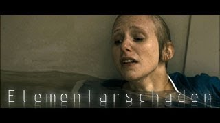 Elementarschaden - Trailer (2013) | ML RAW 5DMKII | Zeiss Primes