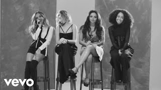 Little Mix   Black Magic (Acoustic Video For Hunger TV)
