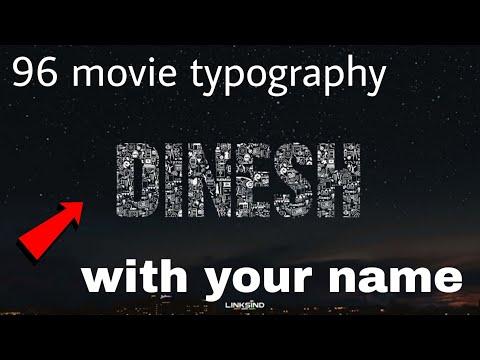 How to create u r name in 96 movie font generator  - смотреть онлайн