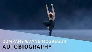 Company Wayne McGregor: Autobiography | The Lowry | Manchester
