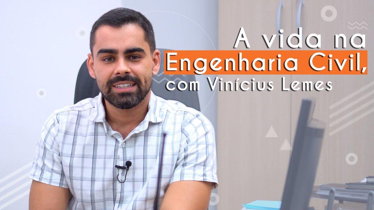 Guia de Profissões | A vida na Engenharia Civil, com Vinícius Lemes