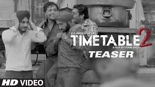 Time Table 2 (ਟਾਈਮ ਟੇਬਲ 2) Song Teaser : Kulwinder Billa | T-Series Apnapunjab
