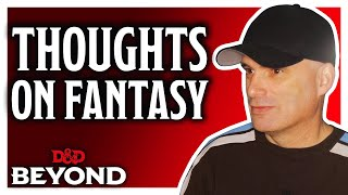 Chris Perkins reveals his thoughts of the Fantasy Genre & how it impacts D&D