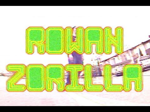 Rowan Zorilla Footage Party pt. 2