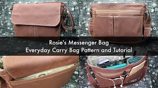 Rosies Messenger Bag - Everyday Carry Bag Free Pattern And Tutorial