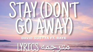 David Guetta   Stay(Don't Go Away) Ft.Raye  Lyrics مترجمه