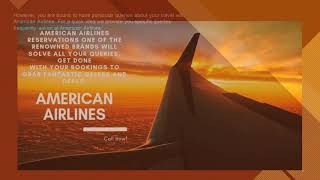 Introduce your family with the world via American Airlines Reservations