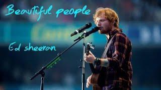 Ed Sheeran   Beautiful People ( Acoustic ) Lyrics
