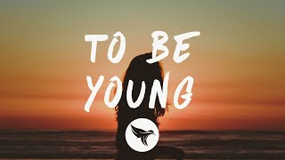 Anne-Marie - To Be Young (Lyrics) feat. Doja Cat