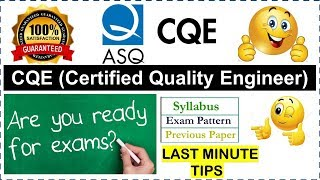 ASQ CQE Certified Quality Engineer - Last Minute Tips | Fees | Strategy | Exam Pattern | Eligibility
