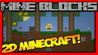 "[Mine Blocks] ""This Is Way Better than Minecraft"" (2D MINECRAFT)"