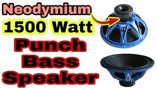 Neodymium Bass Speaker 1500watt Testing & Unboxing