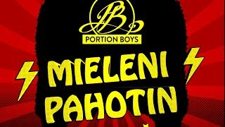 Portion Boys - Mieleni Pahotin (Official Lyric Video)