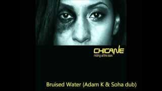 Chicane - Bruised Water (Adam K & Soha Dub)
