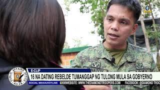 16 NA DATING REBELDE TUMANGGAP NG TULONG MULA SA GOBYERNO