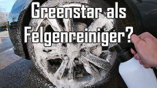 Koch Chemie Green Star als Felgenreiniger    Alkalischer APC für die Felgenreinigung?