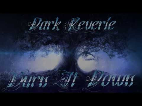 Dark Reverie - Burn It Down (Lyric Video)