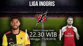 VIDEO: Live Streaming Liga Inggris Watford Vs Arsenal Minggu (15/9) Pukul 22.30 WIB