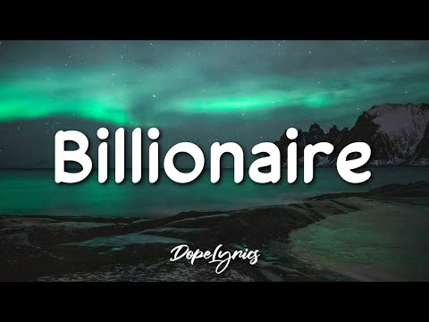 Travie McCoy, Bruno Mars - Billionaire (Lyrics) 🎵