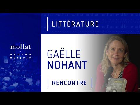 Gaëlle Nohant - La femme révélée