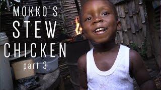 Mokko's Stew Chicken part 3