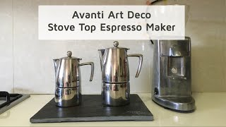 Stove Top Espresso Maker Review - Avanti Art Deco