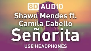Shawn Mendes Ft. Camila Cabello   Señorita | 8D AUDIO 🎧