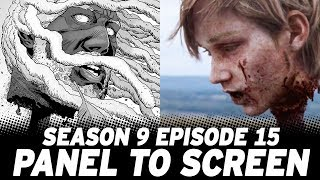 Panel to Screen: The Walking Dead Episode 915 vs The Comics!