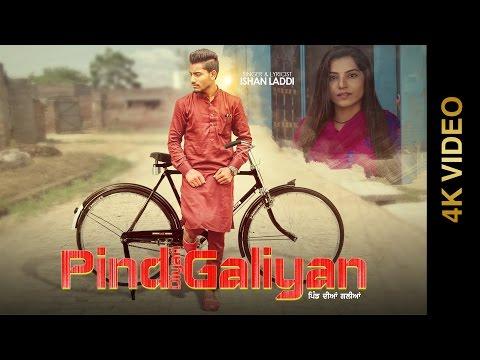 Pind Diyan Galiyan  Ishan Laddi