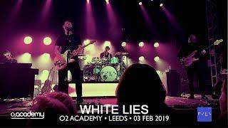 WHITE LIES • 02 • Is My Love Enough? • O2 Leeds • 03 Feb 2019