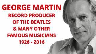 George Martin, the 5th Beatle.