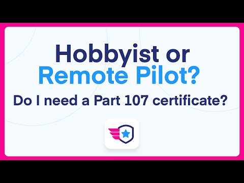Hobbyist or Remote Pilot. Do I need a Part 107 Certificate? - YouTube