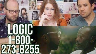 Logic   1 800 273 8255  REACTION!!! Ft. Alessia Cara & Khalid