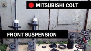 MITSUBISHI COLT front suspension