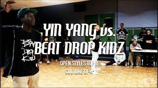 Yin Yang vs. Beat Drop Kidz | Open Styles Top 8 | Culture of 4 | #SXSTV
