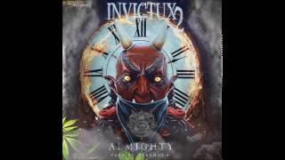 Almighty - Invictux 2 (Prod. Keko Music) (Tiraera Pa Tempo & El Sica)